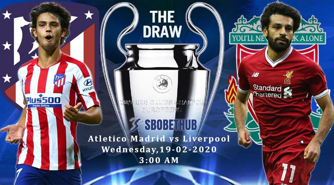 Jadwal pertandingan liga champions 2019/2020 Atletico Madrid VS Liverpool