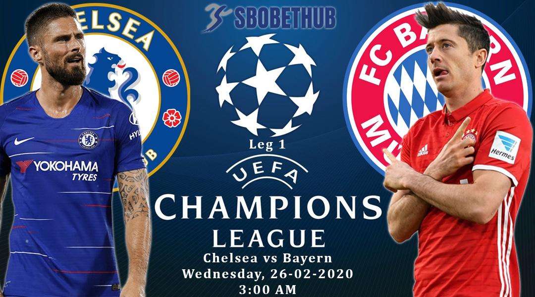 Prediksi Pertandingan Liga Champions 2019/2020 : Preview Chelsea VS Bayern Munchen